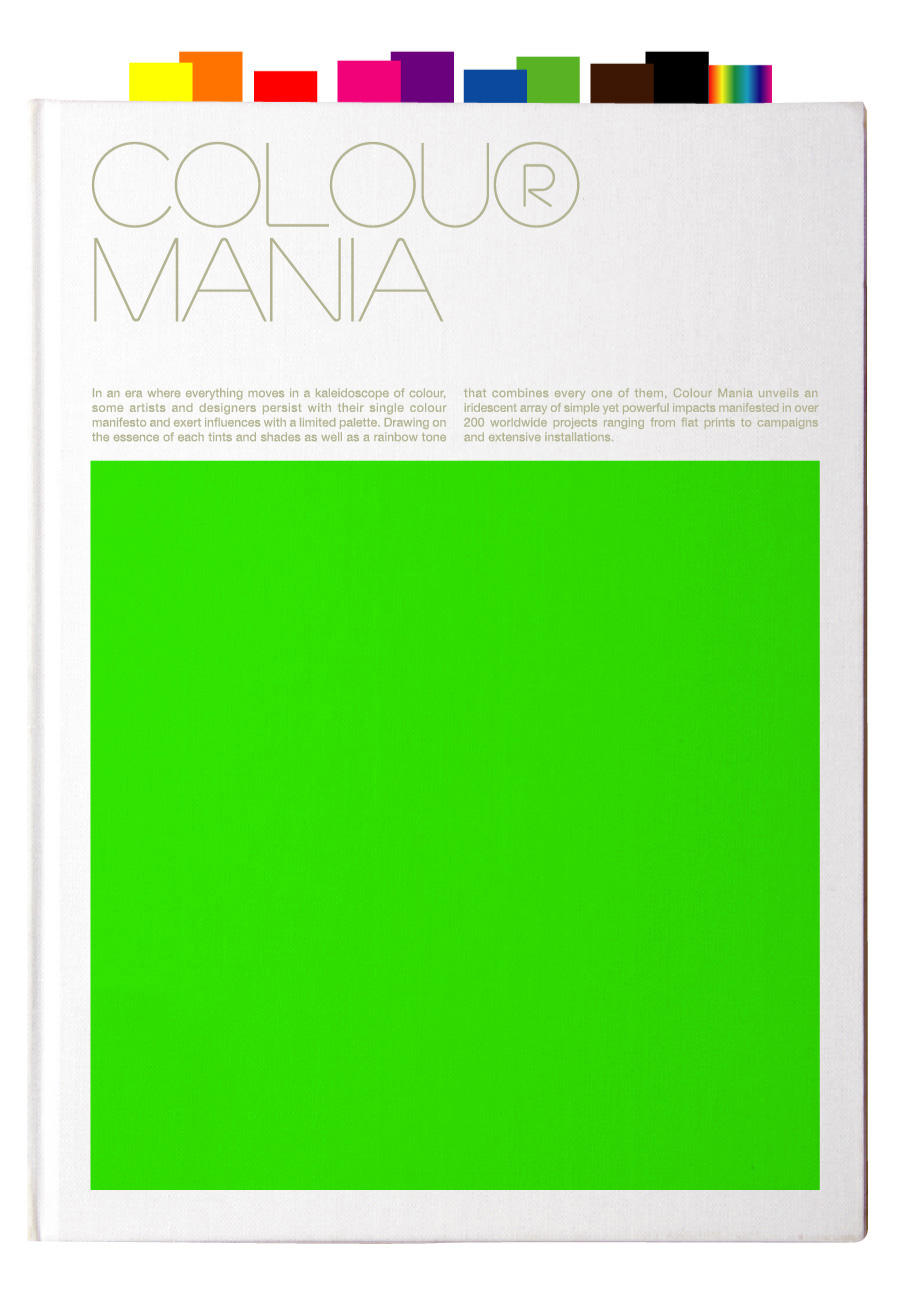 <i>Colour Mania</i>, published by Viction:ary, distributed in the United States by Gingko Press