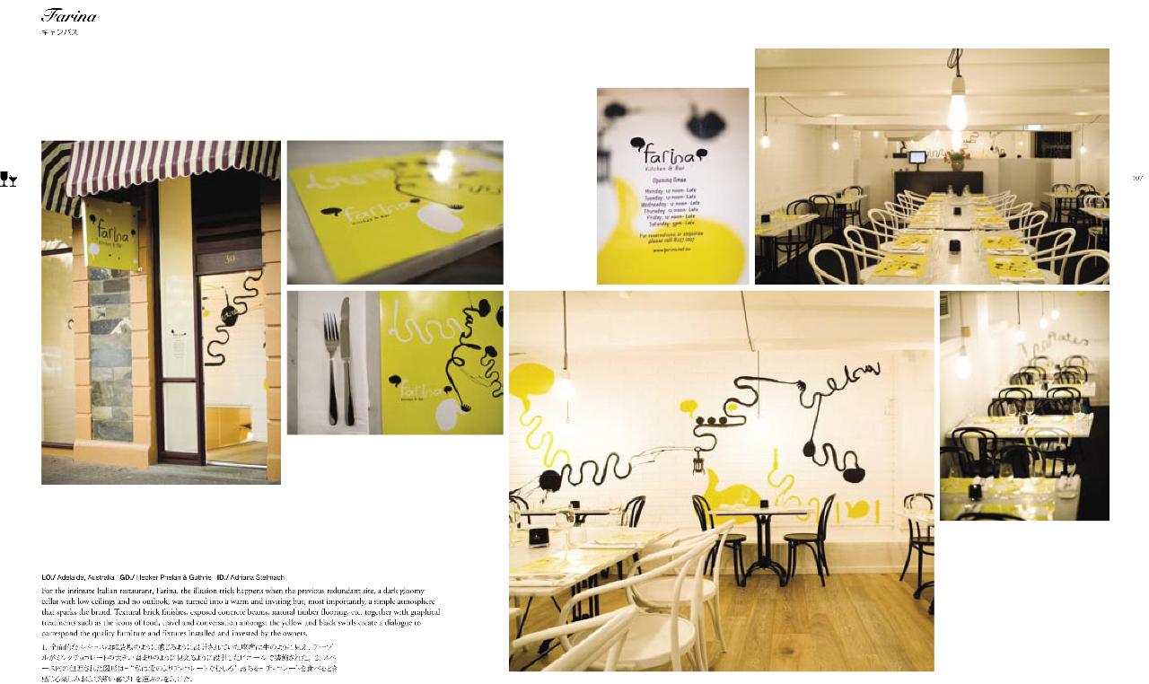 "Spread from <i>Design Taste</i>: <a href=""http://farina.net.au"">Farina</a> kitchen and bar in Adelaide, Australia. Graphic design by <a href=""http://www.hpg.net.au"">Hecker Phelan & Guthrie</a>. Interior design by Adriana Stelmach."