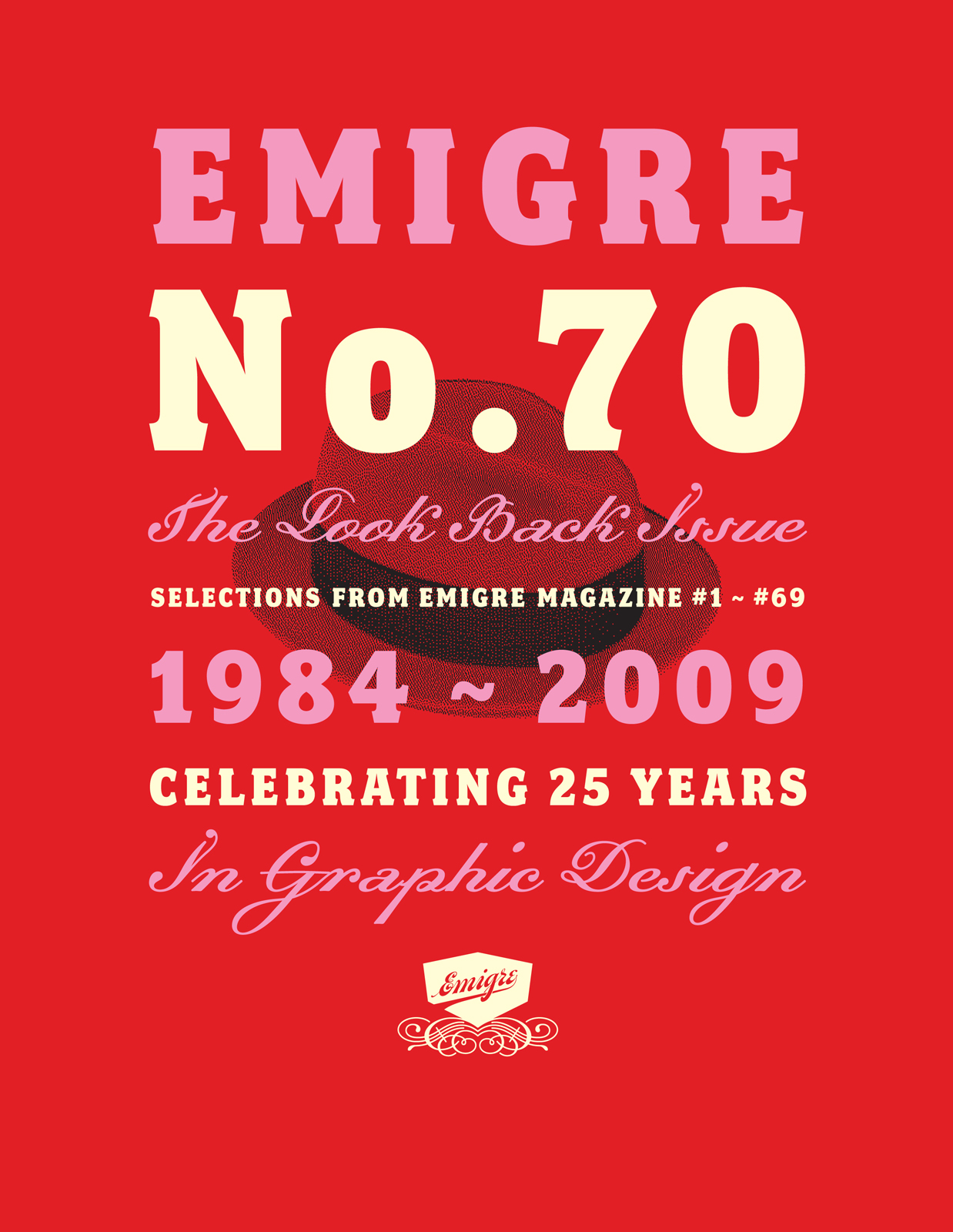 """The cover of <i><a href=""""http://www.dwell.com/articles/emigre-no-70.html"""">Emigre No. 70: The Look Back Issue, 25 Years Years in Graphic Design</a></i>. San Francisco's Gallery 16 celebrates the publication and foundry in its exhibit <i>Emigre at Gallery 1"""