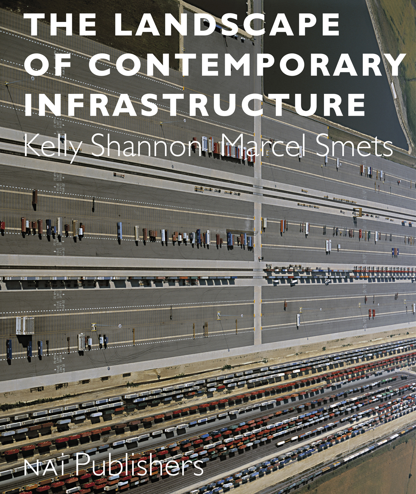 The Landscape of Contemporary Infrastructure is due out on March 31st in the US and was written by Kelly Shannon and Marcel Smets, both professors in the Department of Architecture, Urbanism, and Planning at the University of Leuven in the Netherlands.