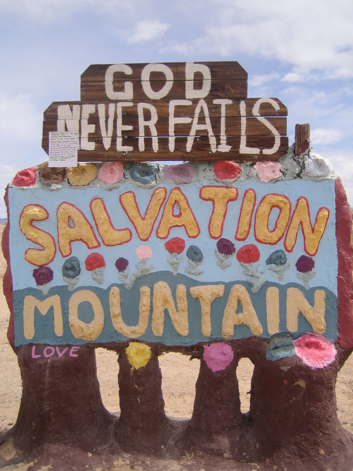 You just follow Beal Road out of Niland and eventually get to Salvation Mountain. I had a small fear that my friends and I would miss it, but this sign was pretty unmistakable.