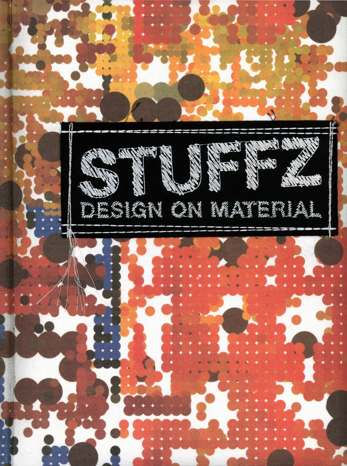 <i>Stuffz: Design on Materials</i>, published by Gingko Press