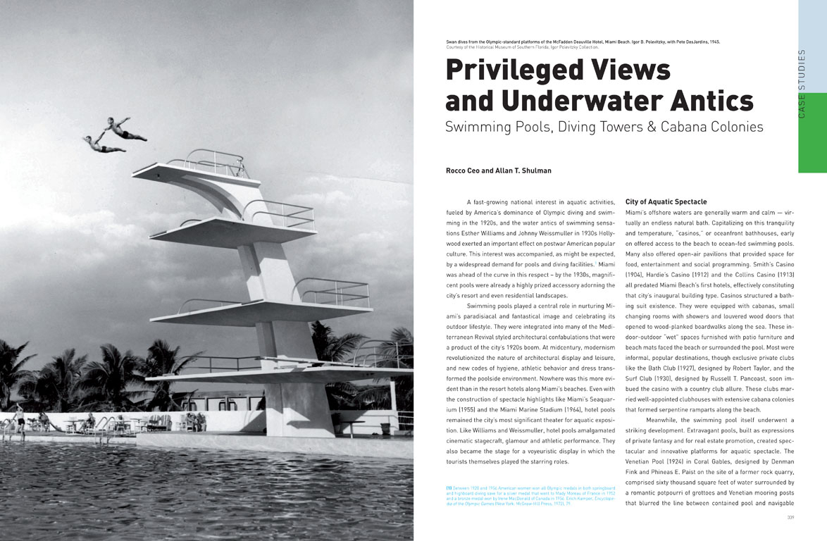 This spread, designed by Giampiero Caiti, shows the high dive at the McFadden Dauville Hotel on Miami Beach. Rocco Ceo and Allan T Shulman's essay discusses the intersection of modern design and the thriving aquatic culture of America's favorite beach tow