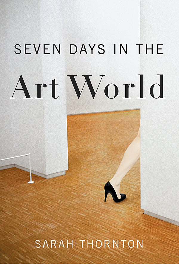 seven days in the art world cover thornton sarah