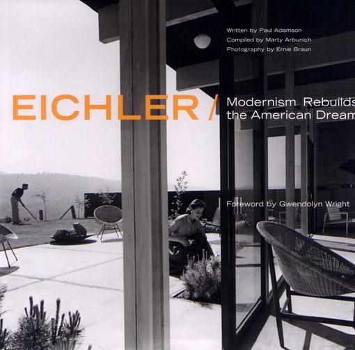 Eichler: Modernism Rebuilds the American Dream