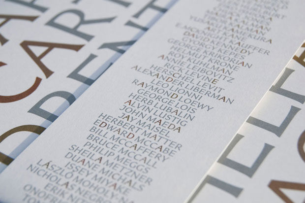 "Renowned design firm Pentagram was the first to use Carter Sans in their typographically-driven invitations for the November 2010 Art Directors Hall of Fame Gala (a ""who's who"" in the advertising and design industry). The elegant typeface was featured in"