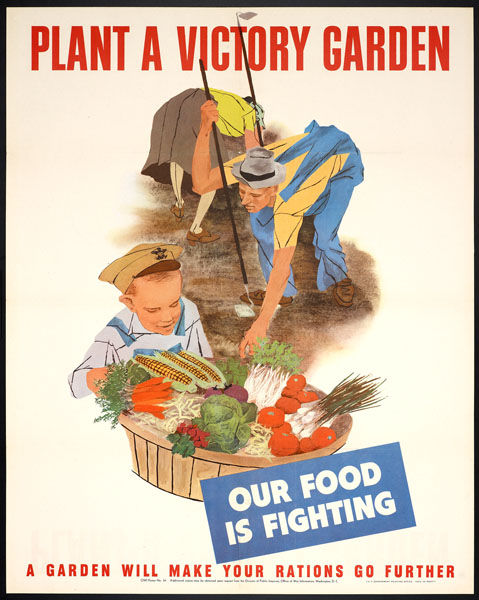 "Long before Michelle Obama was doing it, citizens on the homefront were exhorted to plant victory gardens.<br /><br /> ""Plant a Victory Garden"", poster, 1943. The Wolfsonian-Florida International University, Miami Beach, Florida, don de Leonard A. Lauder,"