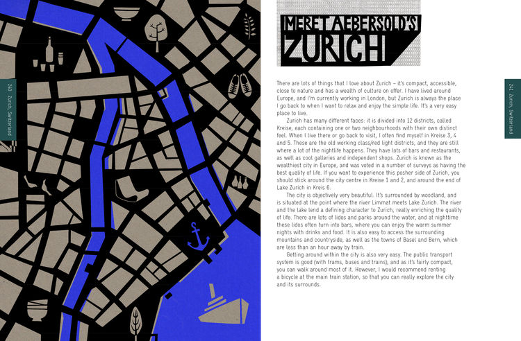 Meret Aebersold waxes lyrical about one of his favorite cities, Zurich, Switzerland.