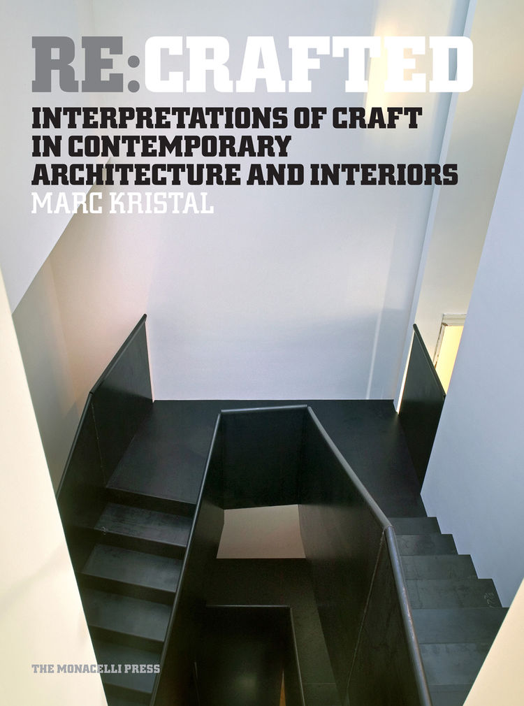 """As Kristal writes in the book's introduction: """"People are drawn to handcrafted objects because the human touch invests them with individuality, personality, narrative, and authenticity. In ways both obvious and unexpected, craft can infuse the larger worl"""
