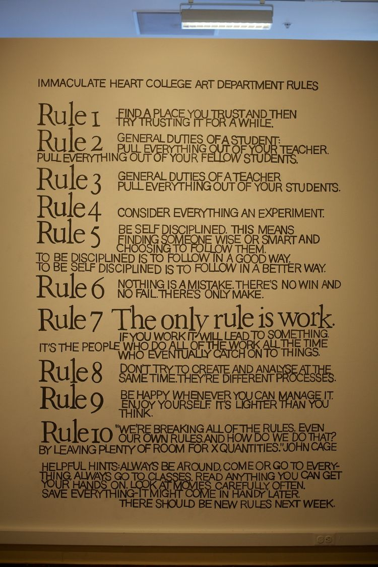 """The Museum of Craft and Folk Art commissioned artist Jenifer K. Wofford to repaint the rules that Corita laid out for her art students at Immaculate Heart College. It's good advice: """"Find a place you trust and then try trusting it for a while""""; """"Consider"""