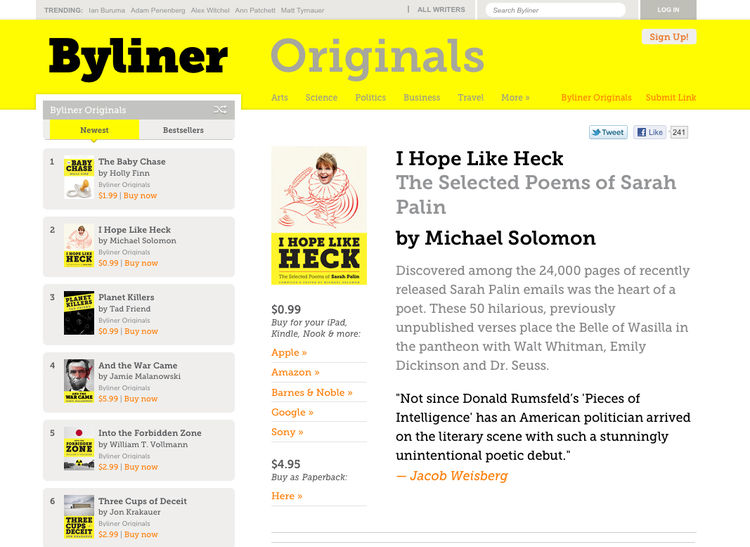 """Byliner publishes """"Originals,"""" written works longer than articles but shorter than books. Included in the mix is a series of """"poems"""" cobbled together from Sarah Palin's often nonsensical email that was made public in recent months."""