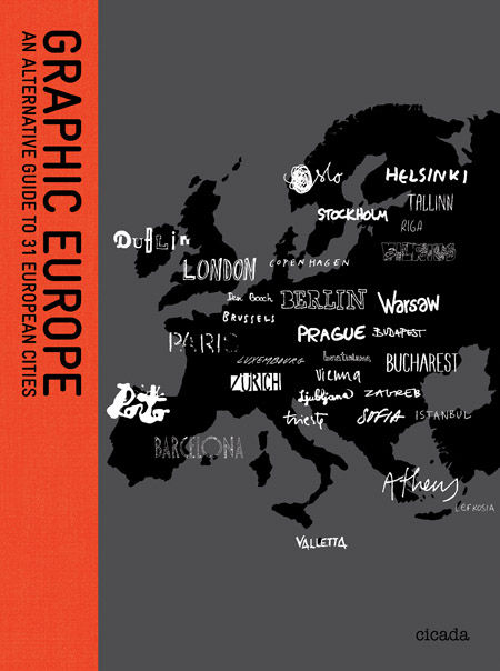 Graphic Europe itself was designed by the London firm April and was edited by Ziggy Hanaor.