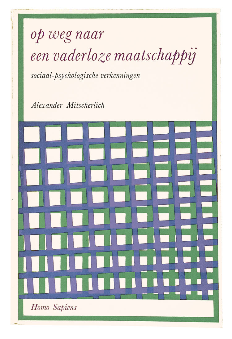 An early Van Loghum Slaterus cover for Alexander Mitscherlich's Society Without the Father.