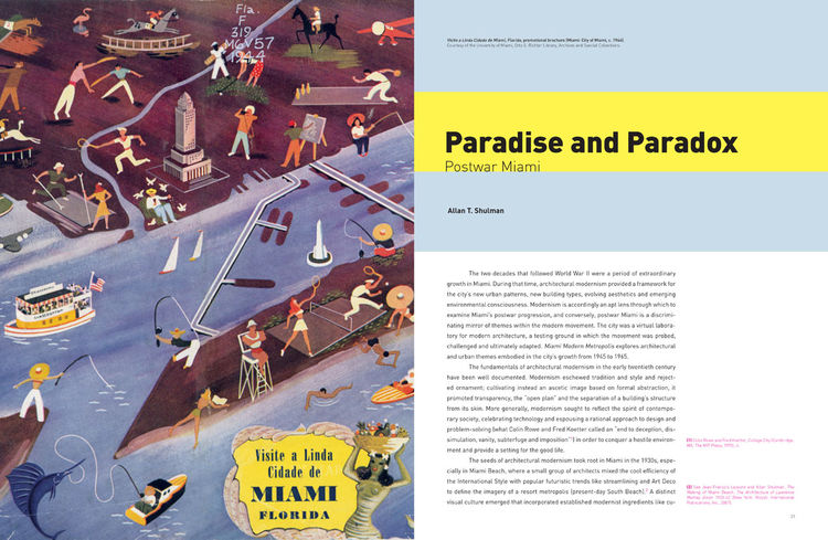 """Paradise and Paradox"" is the overriding theme of Miami Modern Metropolis, one examined from dozens of design and urbanistic lenses."