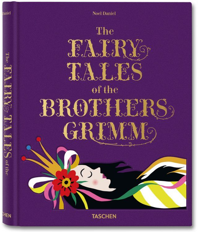 The Fairy Tales of The Brothers Grimm with vintage illustrations from TASCHEN
