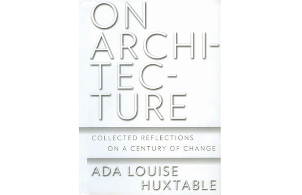Ada Louise Huxtable, book, architecture