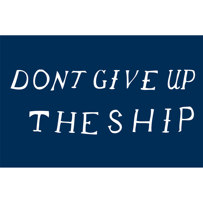 """<a href=""""http://www.reformschoolrules.com/pc/dontgiveup/art101/Don%27t+Give+Up+the+Ship+Print"""">Don't Give Up the Ship print</a><br />The dying words of Captain James Lawrence to the crew of his USS Chesapeake """"Don't Give Up The Ship""""  This was definitely"""