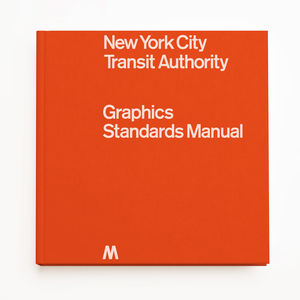 New York Transit Authority Graphics Standards Manual reissued hardcover