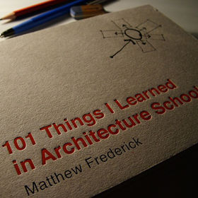 101 Things I Learned Architecture School book