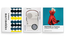 """""""Marimekko: In Patterns"""", """"Less but Better"""" by Dieter Rams, and """"Pantone on Fashion: A Century of Color in Design"""" by Leatrice Eiseman and E.P. Cutler"""