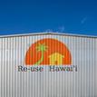 Re-Use Hawaii