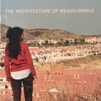 The Architecture of Reassurance