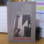 Reading Ada Louise Huxtable