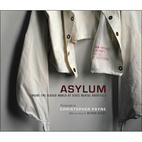 Asylum by Christopher Payne