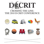 Crossing the Line: The 2010 D-Crit Conference