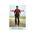 William T. Vollmann on Imperial