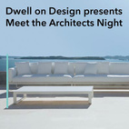 Dwell on Design Meet the Architects Night