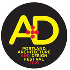 2nd annual Portland Architecture + Design Festival