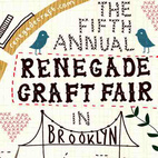 Fifth Annual Renegade Craft Fair