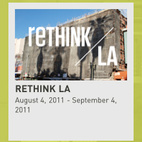 Rethink/LA: Perspectives on a Future City