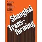 Transforming Shanghai