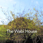 The Wabi House