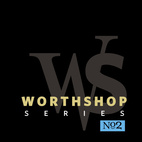 Worthshop Series No. 2