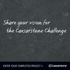 The Caesarstone Challenge Winners, Unveiled