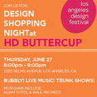 Design Shopping Night at HD Buttercup