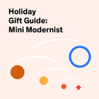 Holiday Gift Guide 2014: Mini Modernist