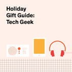 Holiday Gift Guide 2014: For the Tech Geek