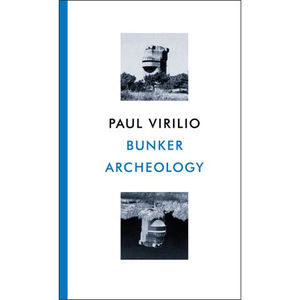 bunker archeology virilio paul thumbnail