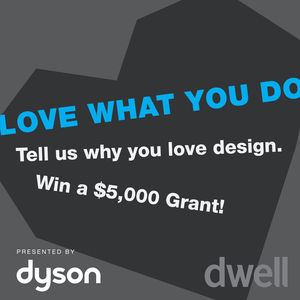 Dyson Dwell Love What You Do Contest