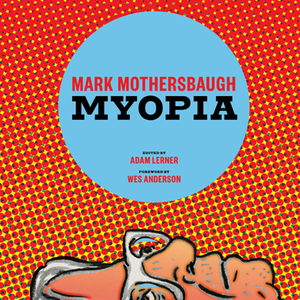 mark mothersbaugh myopia book